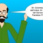Paraísos Fiscales en Colombia (Decreto 2193 del 7 de octubre de 2013)